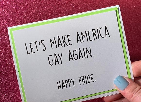 Make America Gay Snarky Card