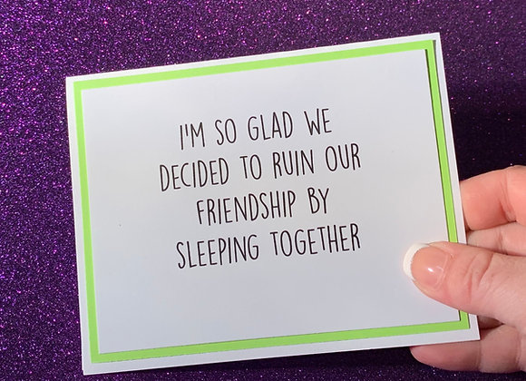 Ruin Our Friendship Snarky Card