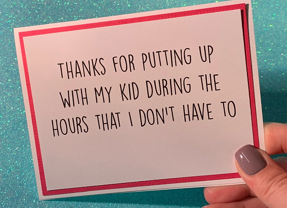Putting Up With Kid Snarky Card