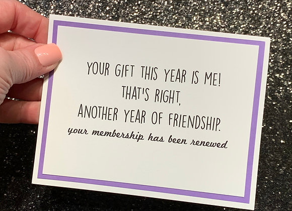 Gift Is Me Snarky Card