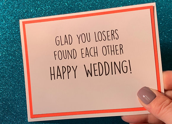 Found Each Other Snarky Card