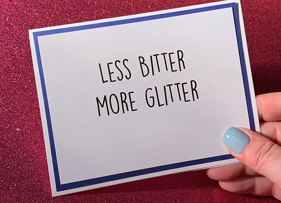 More Glitter Snarky Card