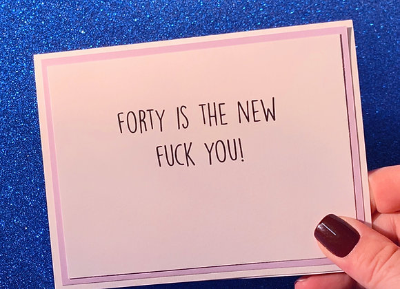 Forty Snarky Card