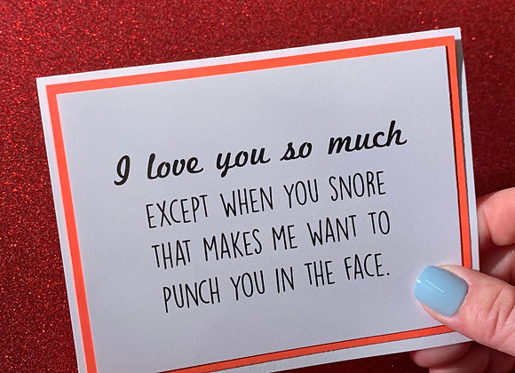 You Snore Snarky Card