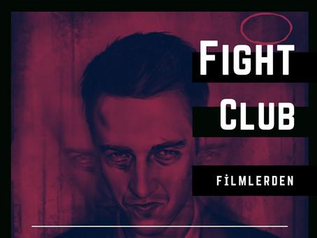 Filmlerden / Fight Club