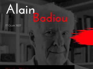 Günün Düşüneni / Alain Badiou
