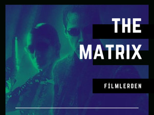 Filmlerden / Matrix