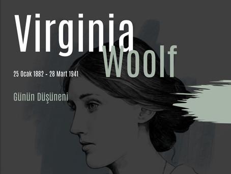 Günün Düşüneni / Virginia Woolf
