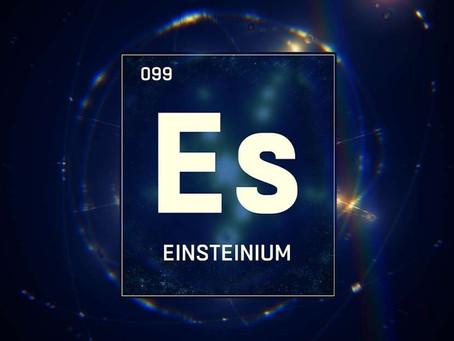 Araştırmacılar 69 Yıl Sonra Einsteinium'un İlk Ayrıntılı Kimyasal Ölçümünü Rapor Etti