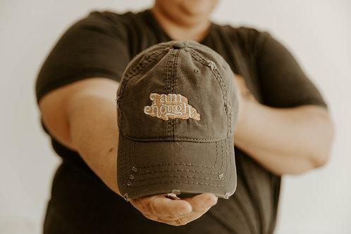 """I am Enough"" Distressed Dad Hat"