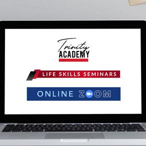 Trinity Academy and Life Skills Seminar Go Online