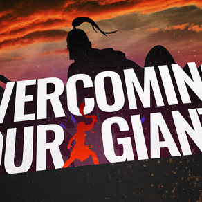 Overcoming Your Giants