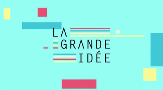 La Grande Idée 1