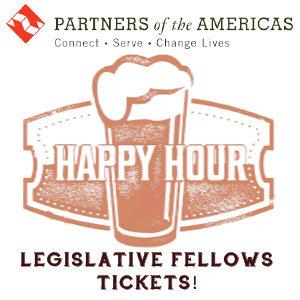 Legislative Fellows Happy Hour Tickets