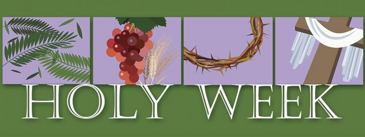 Holy Week and the Easter Triduum