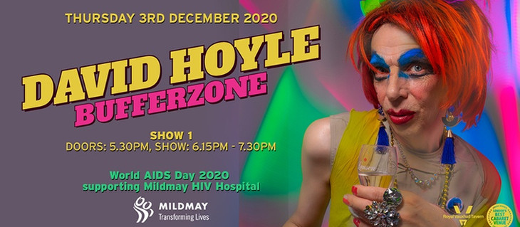 David Hoyle: Bufferzone, in support of Mildmay for World AIDS Day, at the Royal Vauxhall Tavern