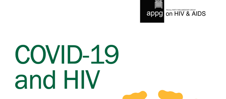 COVID-19 and HIV – a new report by the All Party Parliamentary Group on HIV/AIDS