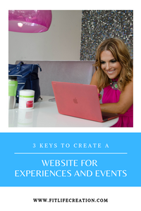 3 Keys to Create a Website for Experiences and Events