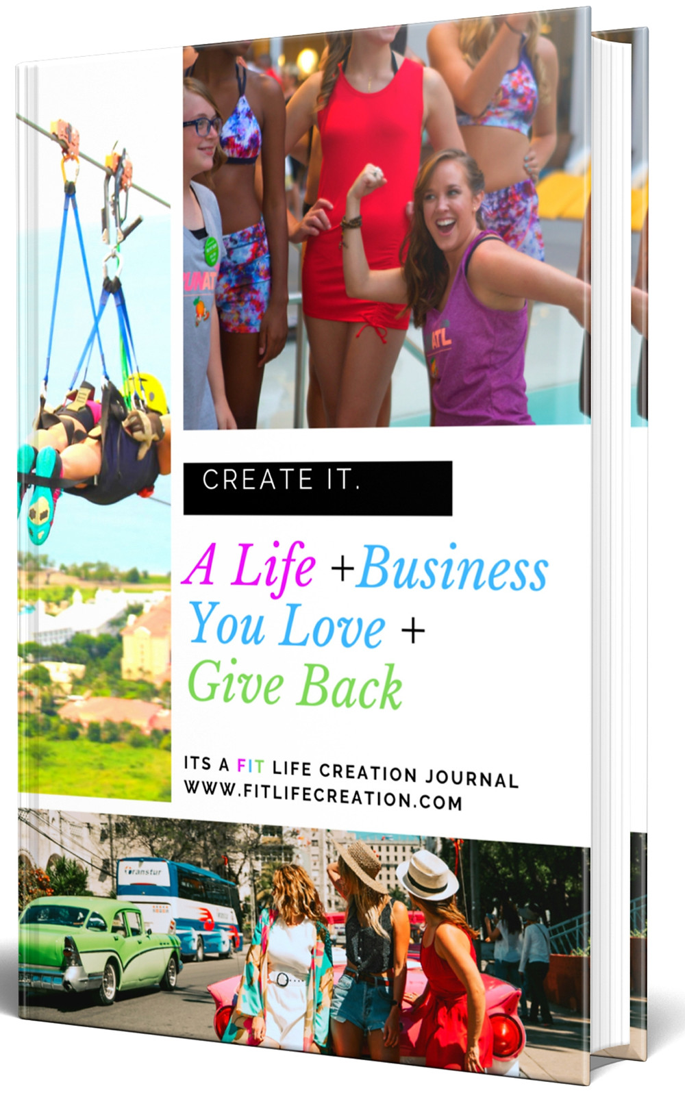 Create a Life and Business You Love Journal
