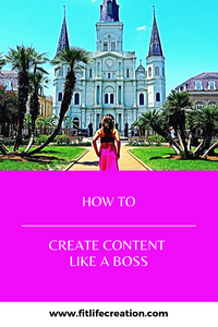 How to Create Content Like a Boss