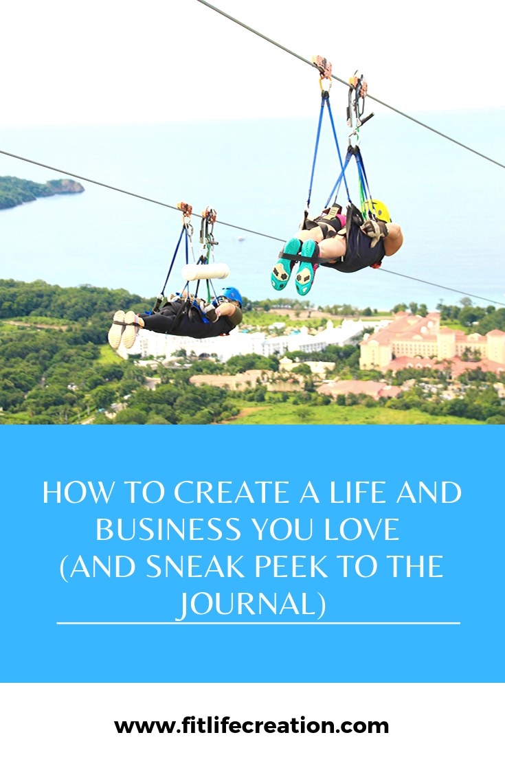 How to Create a Life and Business You Love