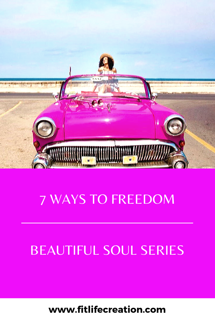 7 Ways to Freedom