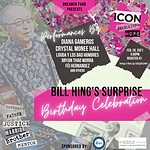 Bill Hing BDAY Flyer 2021.png