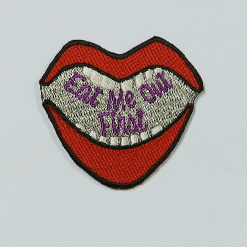 Eat Me Out First Iron On Patch
