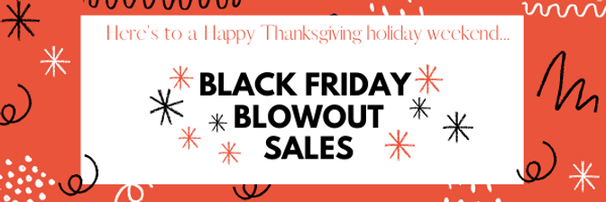 Black Friday blowout sale 2020 email hea