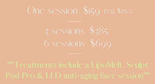 Edited for email blast NEW Face & Body Beauty Treatment + Fat Blast (SCULPT POD PRO)2021