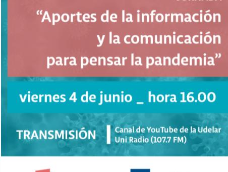 """Jornada: """"Aportes de la información y la comunicación para pensar la pandemia"""" 04/06 a las 16.00 hrs"""