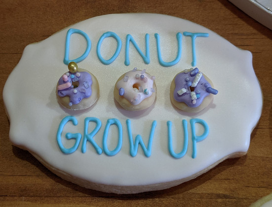 DoNut Grow Up Cookie