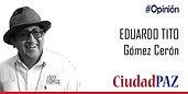 Eduardo Tito Gomez - Opinion.jpg