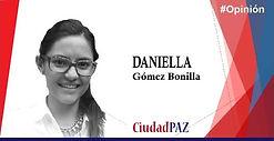 Daniella Gómez Bonilla - Opinion.jpg