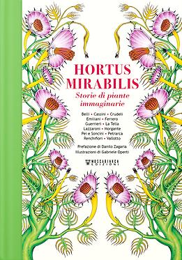 Hortus Mirabilis. Storie di piante immaginarie