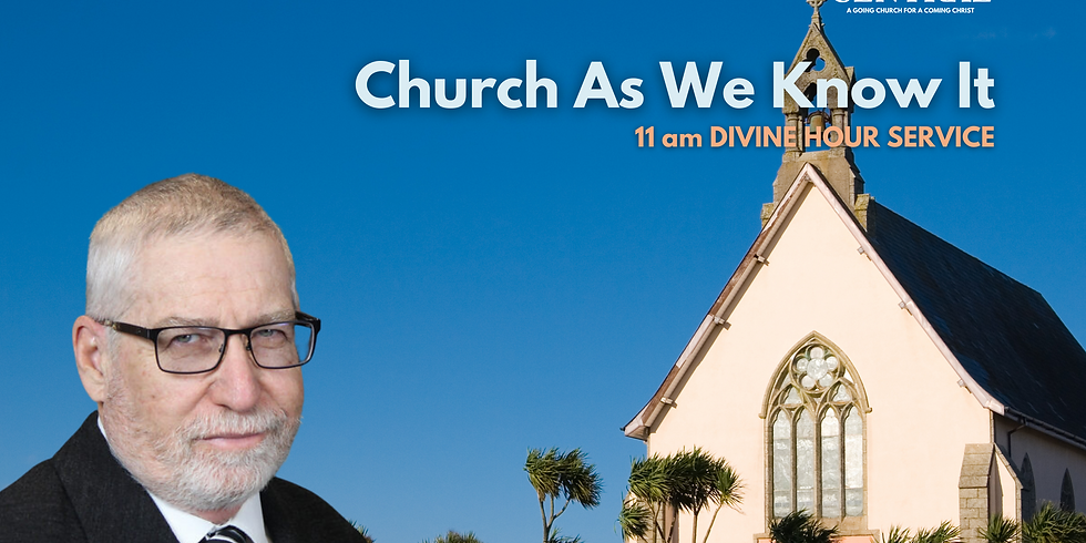 Church As We Know It