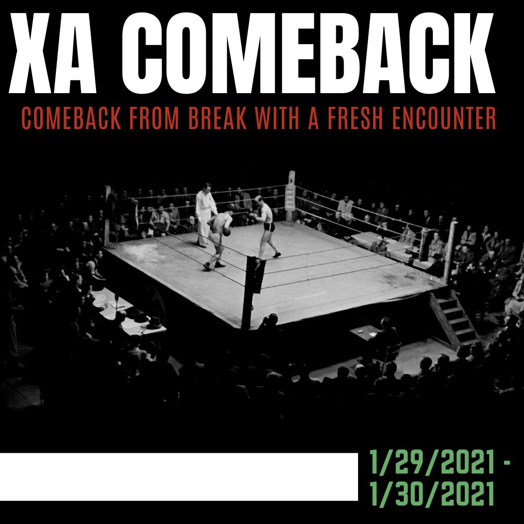 XA Comeback Post