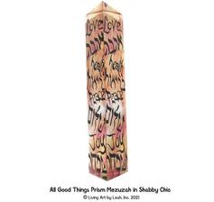 All Good Things Prism Mezuzah