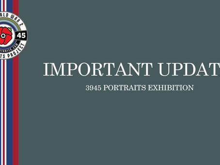 IMPORTANT UPDATE: 3945 Portraits Exhibition