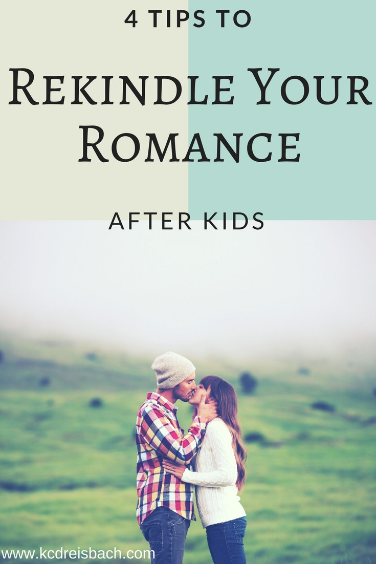 4 Easy Tips to Rekindle Your Romance After Kids