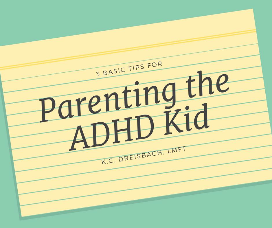 Parenting the ADHD Kid