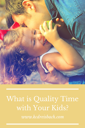 What is Quality Time with Your Child?