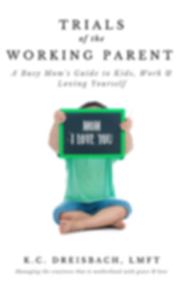 Trials of the Working Parent love you bl
