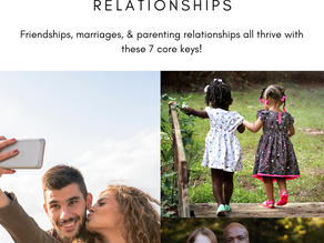 The 7 Keys to a Happy & Healthy Relationship: Part 2