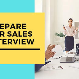 Sales Interview Questions With Examples of the Best Answers