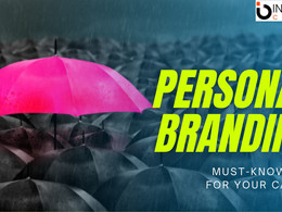 Personal Branding will help you get your next job