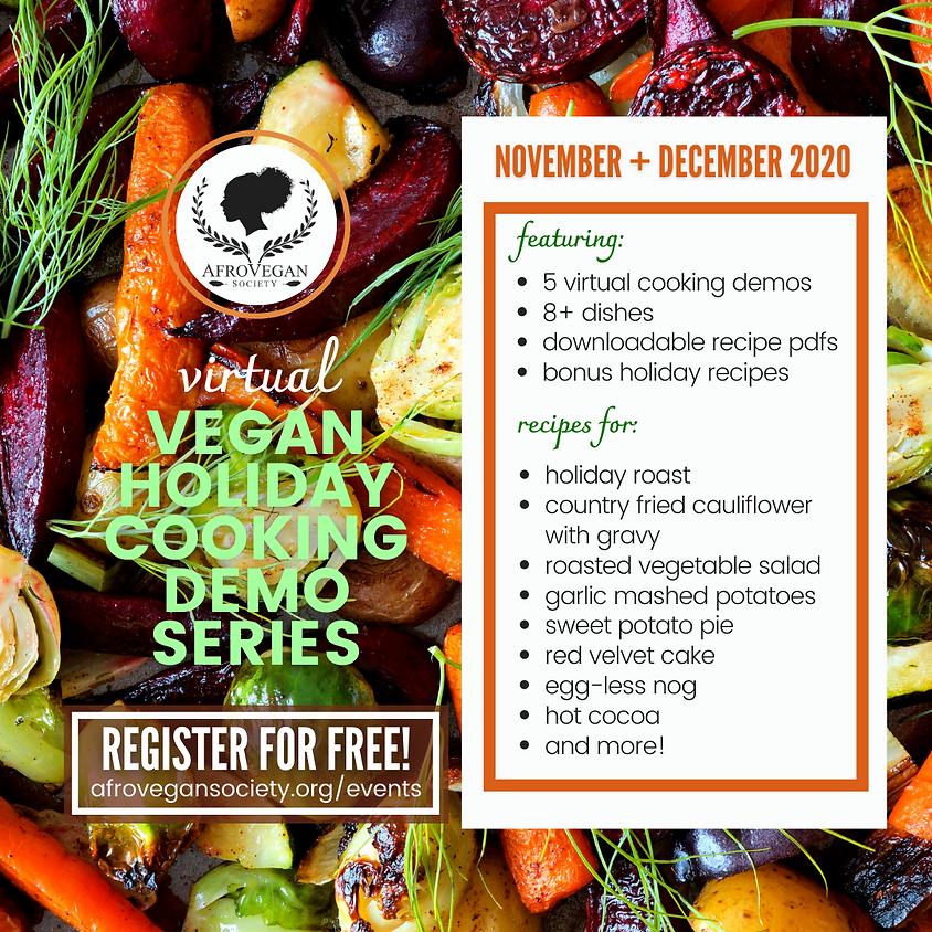 Vegan Holiday Cooking Demo Series