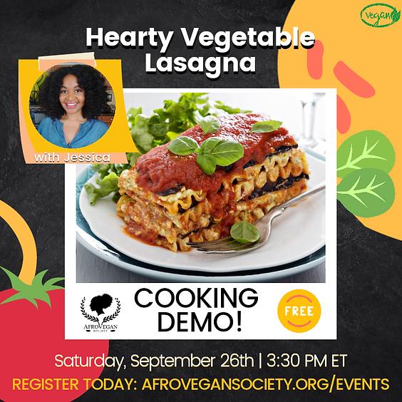 Cooking Demo: Hearty Vegetable Lasagna