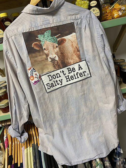 Don't Be a Salty Heifer button up