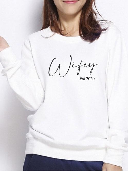 Women's Wifey Est. Sweatshirt